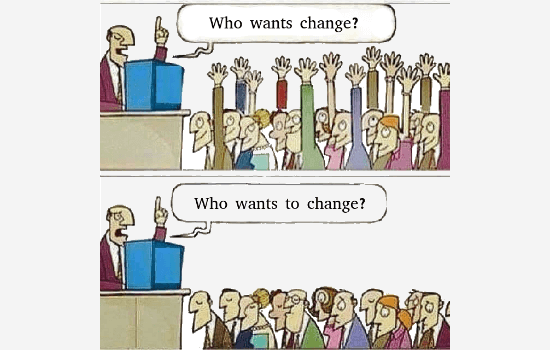Are You Ready to Change?
